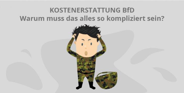 Kostenerstattung BfD: Warum muss das so kompliziert sein?