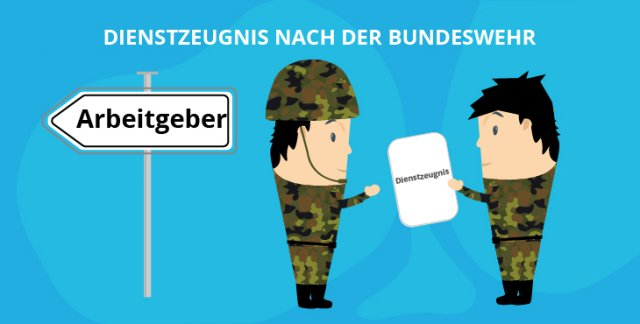 Dienstzeugnis nach der Bundeswehr