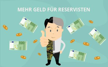 Yes, mehr Geld für Reservisten und FWDL!