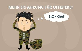 Mehr Erfahrung für Offiziere - nicht unbedingt für SaZ.