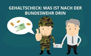 Gehaltscheck: Was ist nach der Bundeswehr drin?