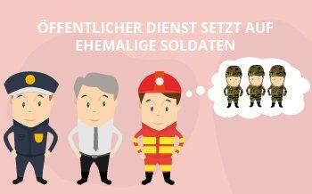 Öffentlicher Dienst setzt auf ehemalige Soldaten