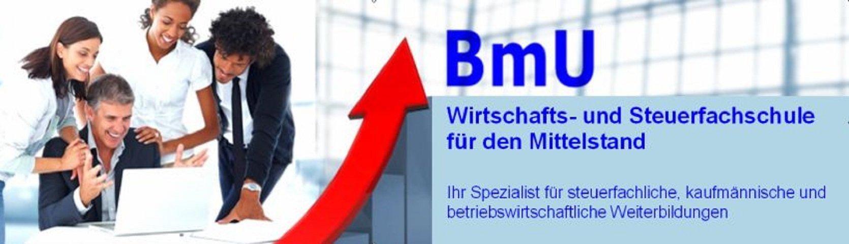 BmU - Wirtschafts- und Steuerfachschule für den Mittelstand